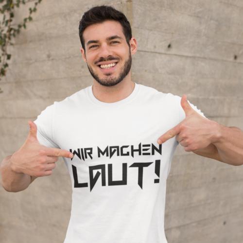 Wir Machen Laut (T-Shirt/Männer)