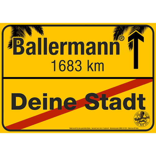 Ballermann Ortsschild Mit Individuellem Aufdruck (Ort & Kilometerzahl)